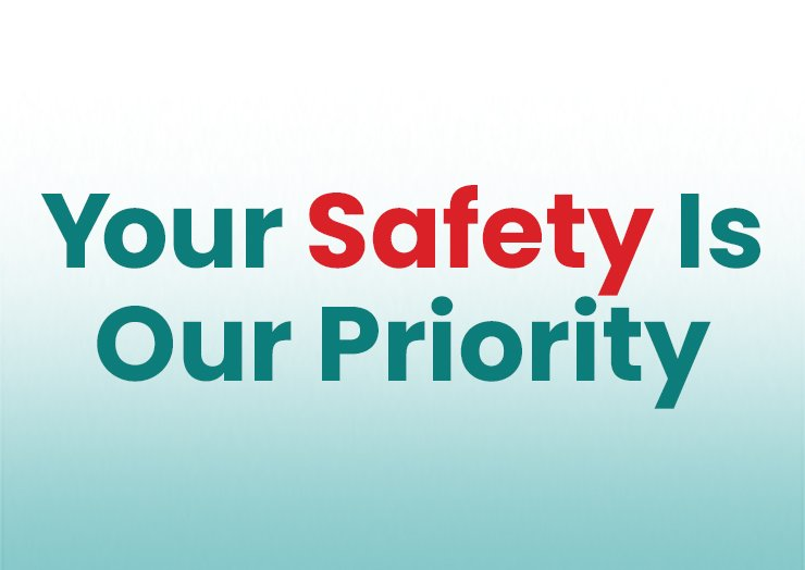 Your Safety Is Our Priority - thumbnail